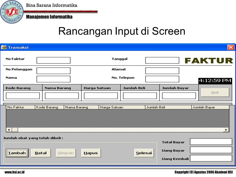 Rancangan Input di Screen