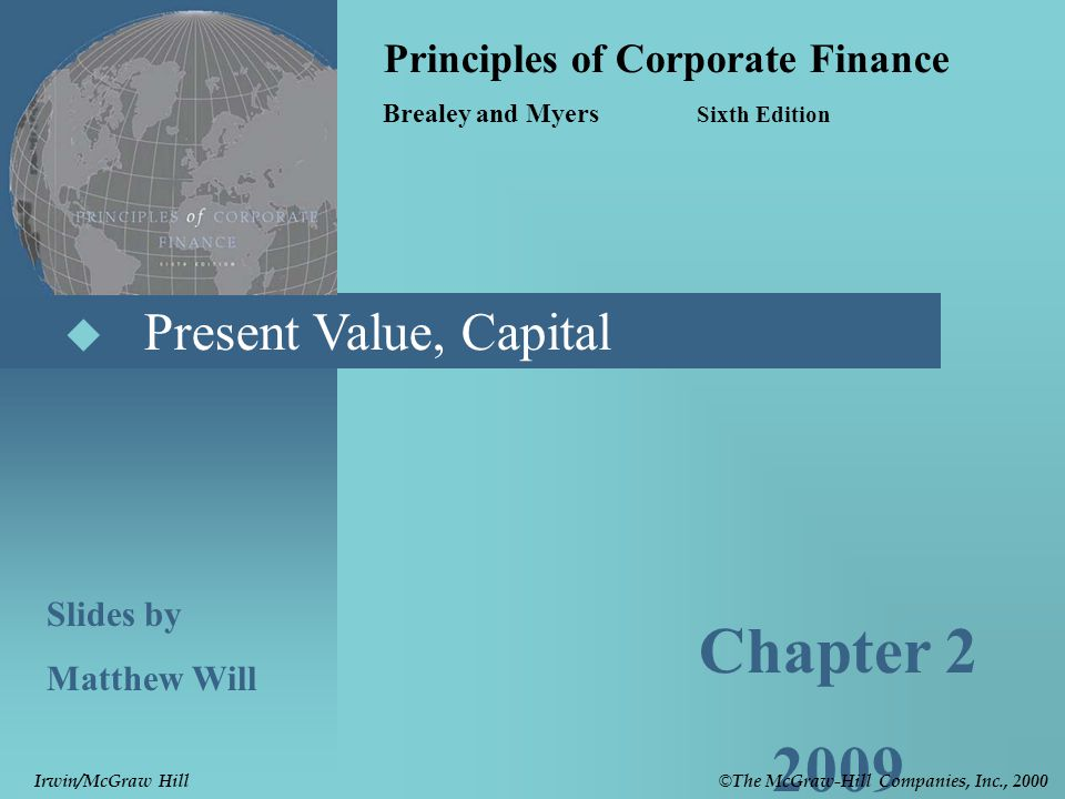 © The McGraw-Hill Companies, Inc., 2000 Irwin/McGraw Hill 2- 12 Rate of Return Rule  Accept investments that offer rates of return in excess of their opportunity cost of capital