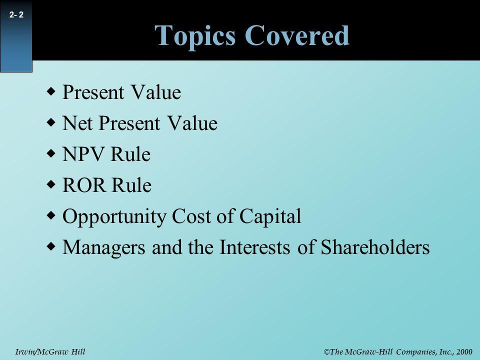 © The McGraw-Hill Companies, Inc., 2000 Irwin/McGraw Hill 2- 23 Investment vs.