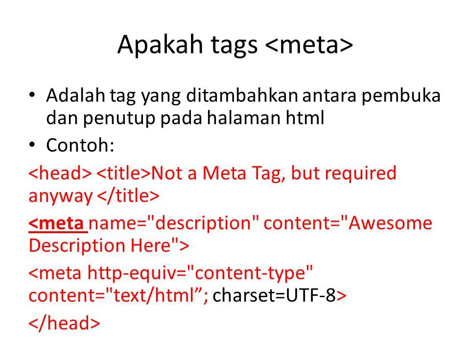 Apakah tags Description: memberikan informasi kepada search engine tentang website anda.