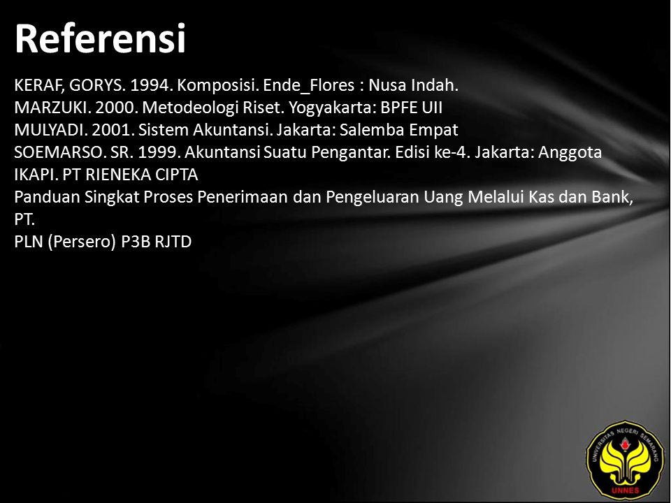 Referensi KERAF, GORYS. 1994. Komposisi. Ende_Flores : Nusa Indah.