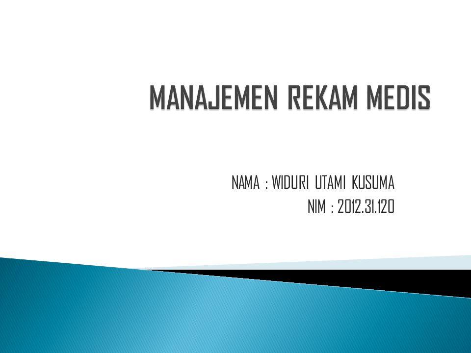 NAMA : WIDURI UTAMI KUSUMA NIM : 2012.31.120