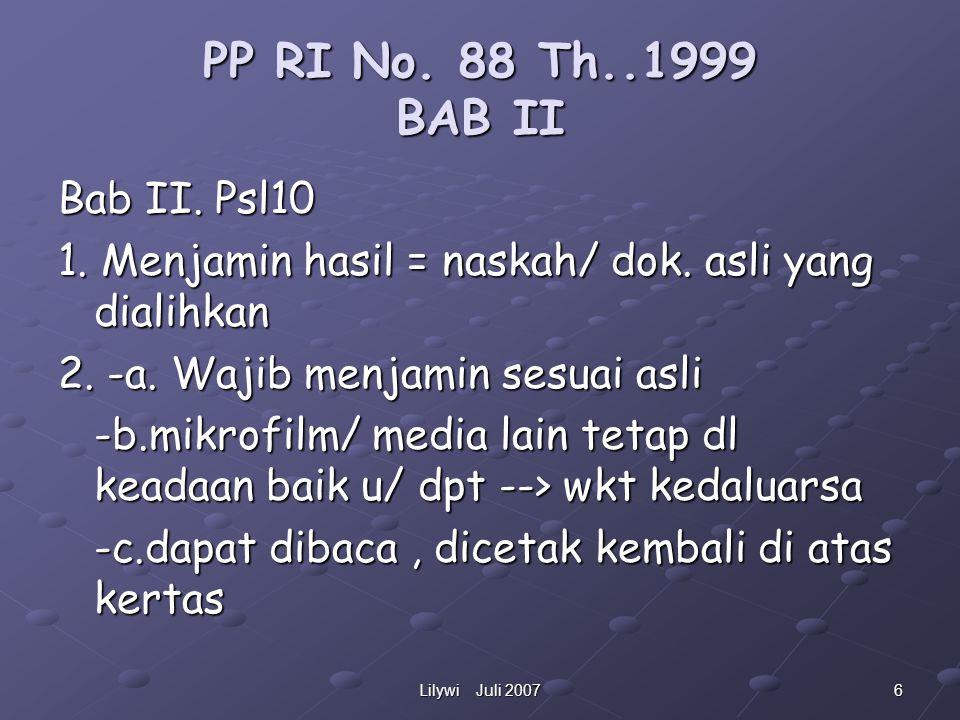 6Lilywi Juli 2007 PP RI No.88 Th..1999 BAB II Bab II.