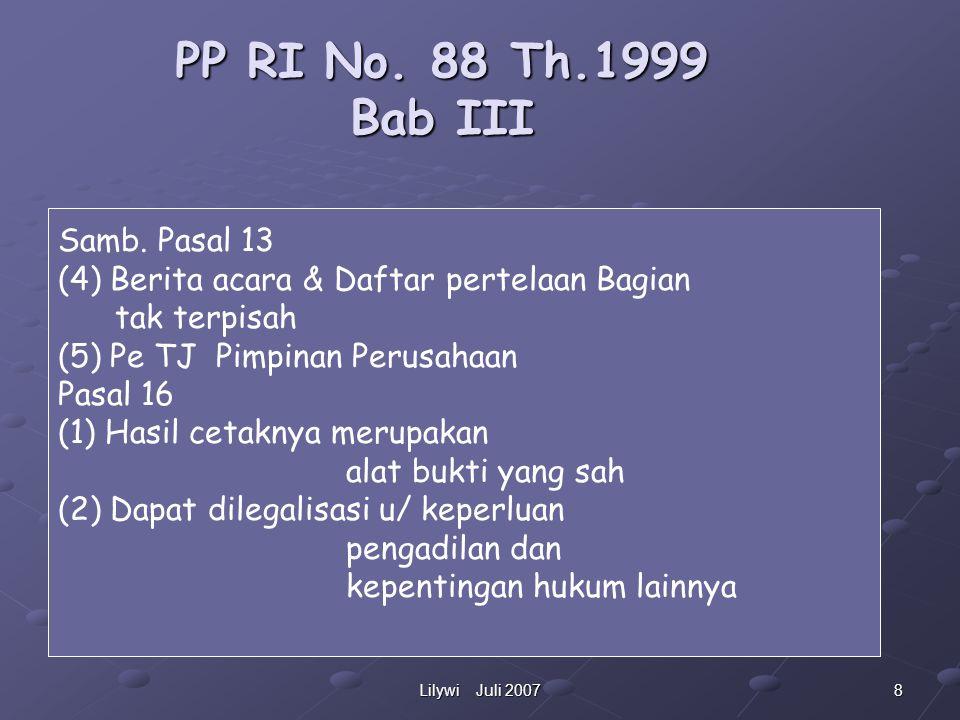 8Lilywi Juli 2007 PP RI No.88 Th.1999 Bab III Samb.