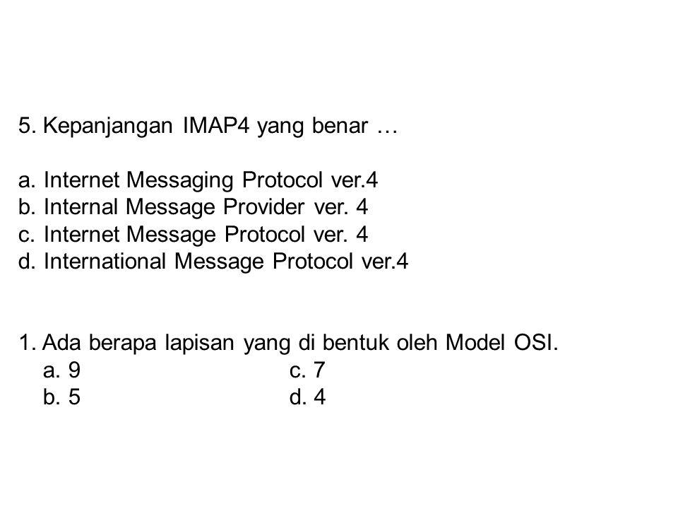 4. Sebuah tipe model dialog yang dapat menerima dan mengirim secara bersamaan disebut : a. Simple duplexc. Half duplex b. Full duplexd. Single duplex