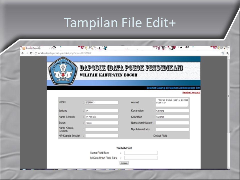 Tampilan File Edit+