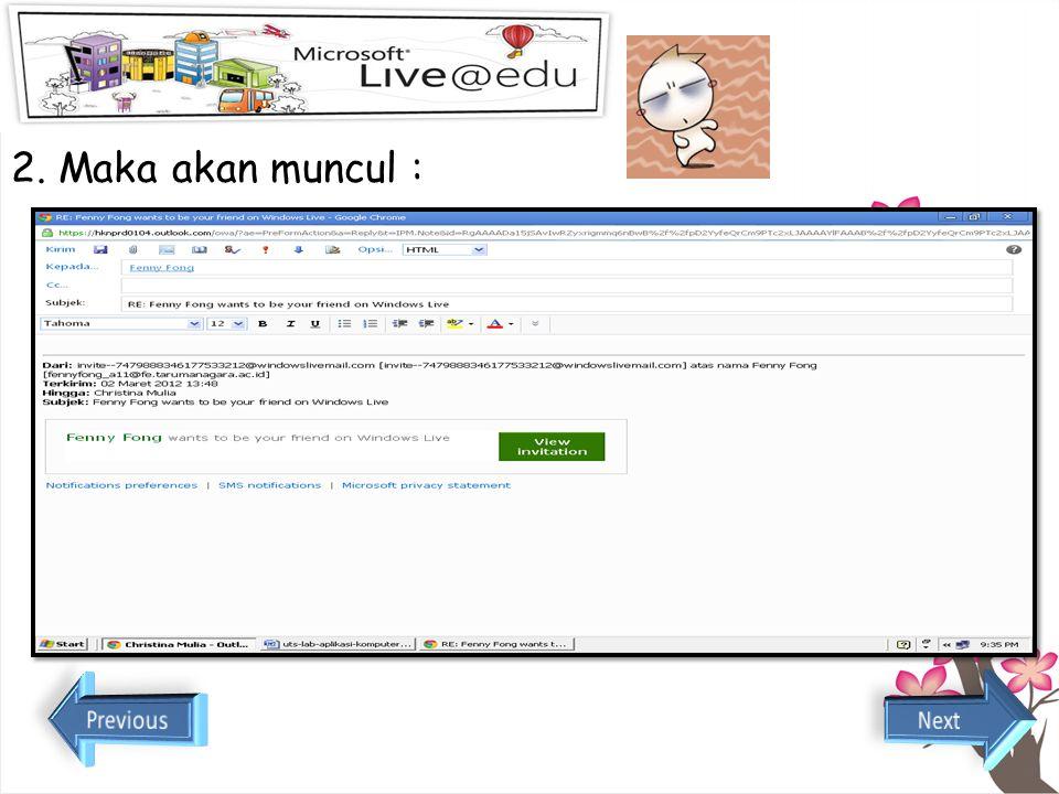 Bagaimana Cara Membalas E-mail ? 1. Klik tanda panah yang berbelok ke kiri yang berwarna ungu, tanda panah itu hanya ada 1 end