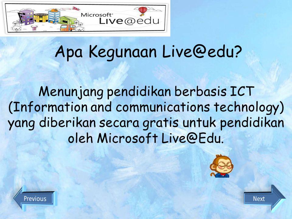 Mobile Live@edu services dapat di akses melalui HP Windows Live Spaces, Hotmail, Messenger dapat diakses dengan WAP end Home