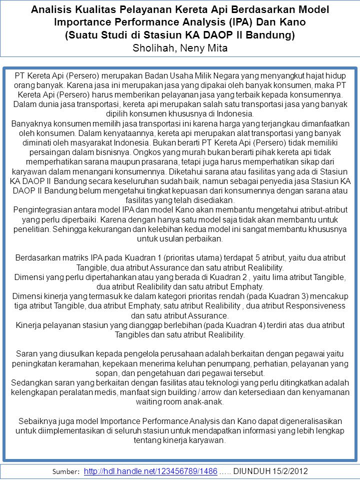Analisis Kualitas Pelayanan Kereta Api Berdasarkan Model Importance Performance Analysis (IPA) Dan Kano (Suatu Studi di Stasiun KA DAOP II Bandung) Sh