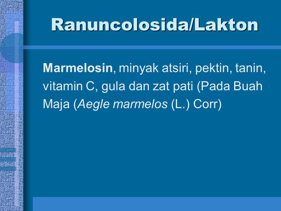 Ranuncolosida/Lakton Marmelosin, minyak atsiri, pektin, tanin, vitamin C, gula dan zat pati (Pada Buah Maja (Aegle marmelos (L.) Corr)