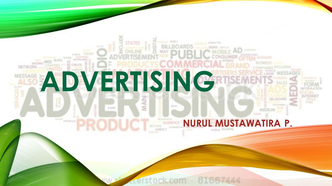 ADVERTISING NURUL MUSTAWATIRA P.