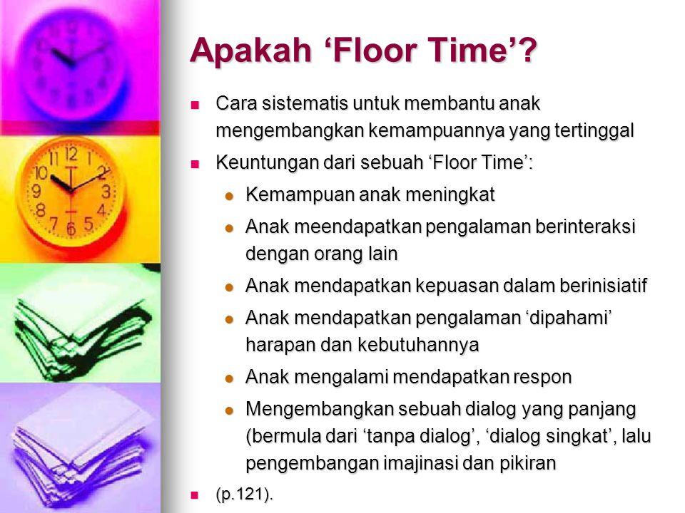Apakah 'Floor Time'.