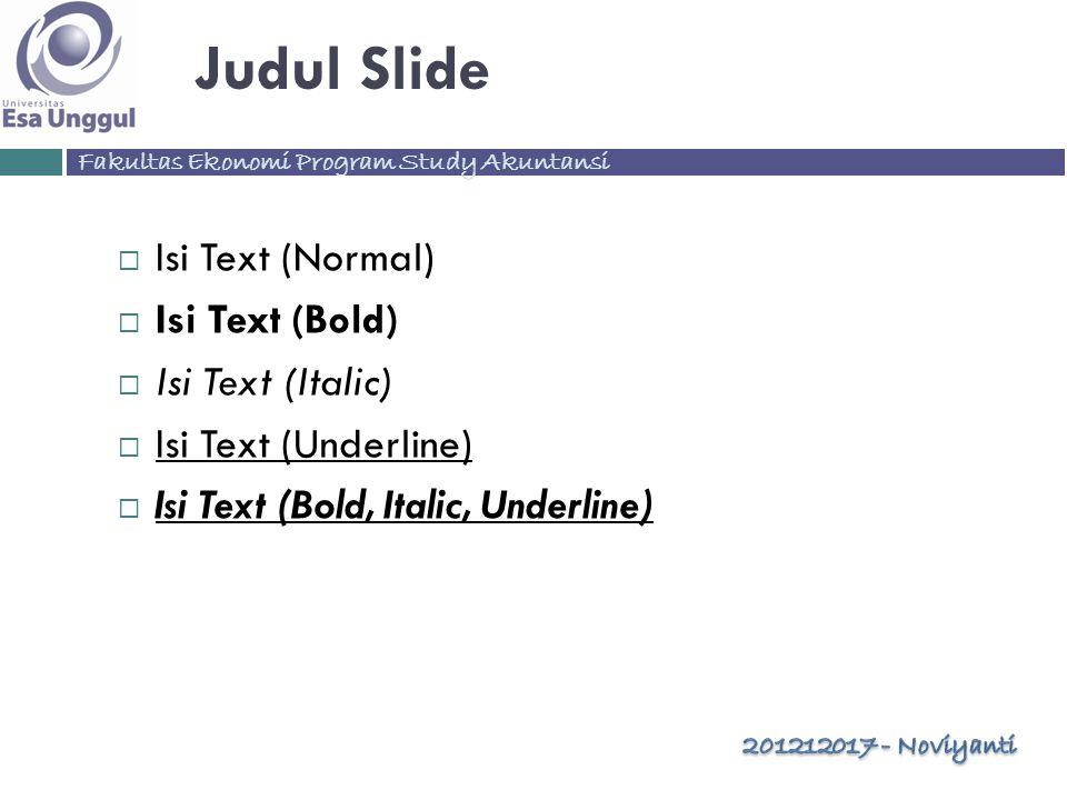 Fakultas Ekonomi Program Study Akuntansi Slide Perbandingan  Isi Text Normal  Isi Text Bold