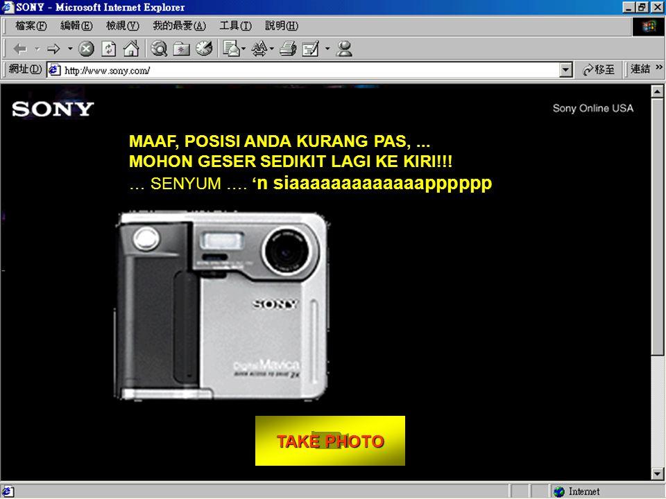 TAKE PHOTO TAKE PHOTO Cara mengambil gambar anda: - Duduk tepat di depan monitor komputer anda.