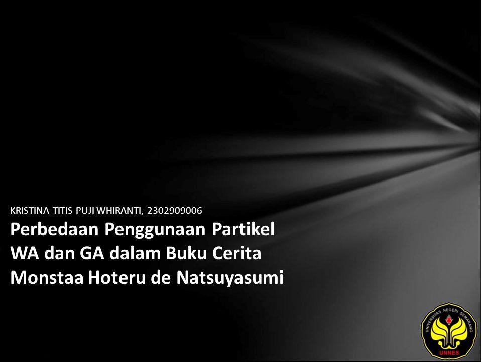 KRISTINA TITIS PUJI WHIRANTI, 2302909006 Perbedaan Penggunaan Partikel WA dan GA dalam Buku Cerita Monstaa Hoteru de Natsuyasumi