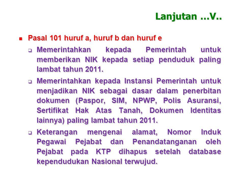 Pasal 5 huruf e Pasal 5 huruf e Memberi kewenangan, kewajiban dan tanggungjawab kepada Menteri Dalam Negeri untuk menyelenggarakan Administrasi Kepend