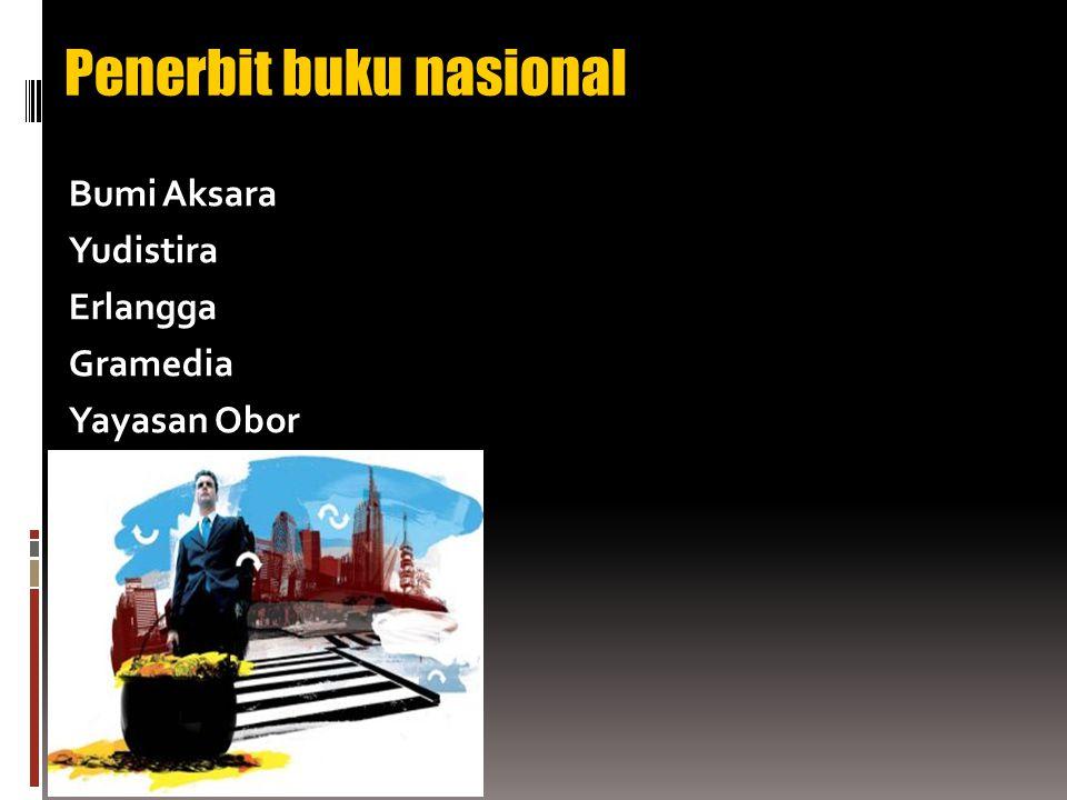 Penerbit buku nasional Bumi Aksara Yudistira Erlangga Gramedia Yayasan Obor