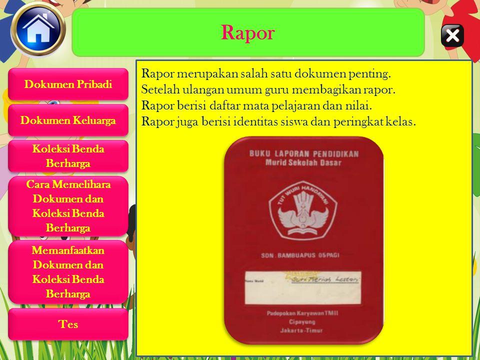 Rapor Rapor merupakan salah satu dokumen penting.Setelah ulangan umum guru membagikan rapor.