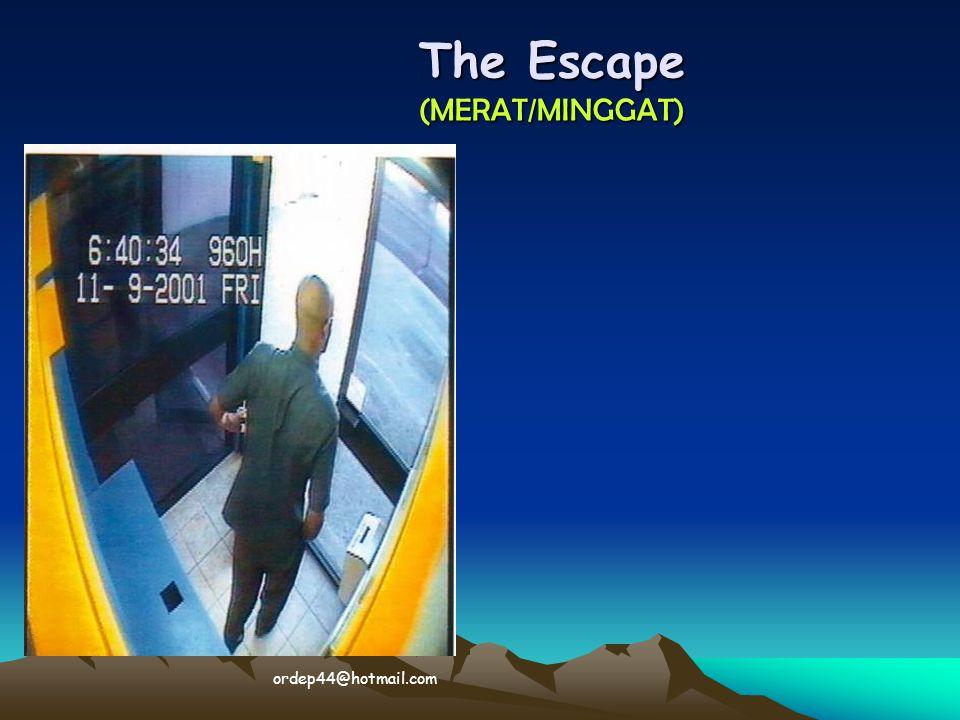The Escape (MERAT/MINGGAT)  ordep44@hotmail.com