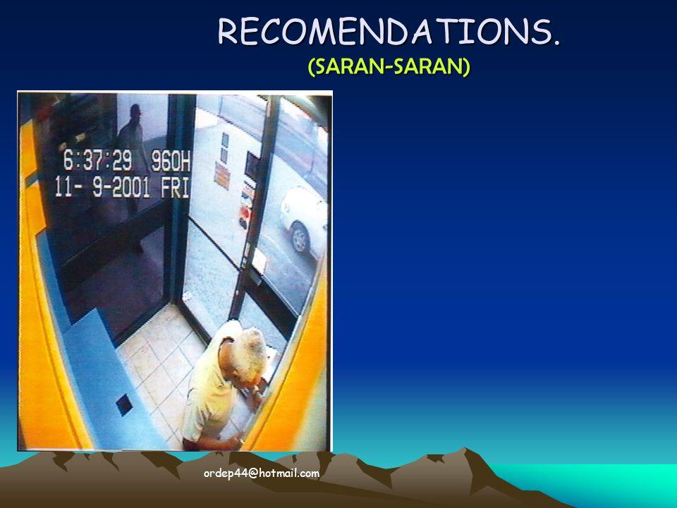 RECOMENDATIONS. (SARAN-SARAN)  ordep44@hotmail.com