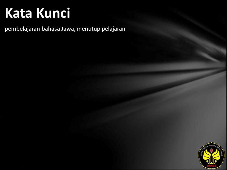 Kata Kunci pembelajaran bahasa Jawa, menutup pelajaran