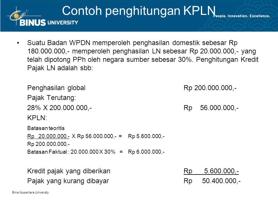 Contoh penghitungan KPLN Suatu Badan WPDN memperoleh penghasilan domestik sebesar Rp 180.000.000,- memperoleh penghasilan LN sebesar Rp 20.000.000,- y