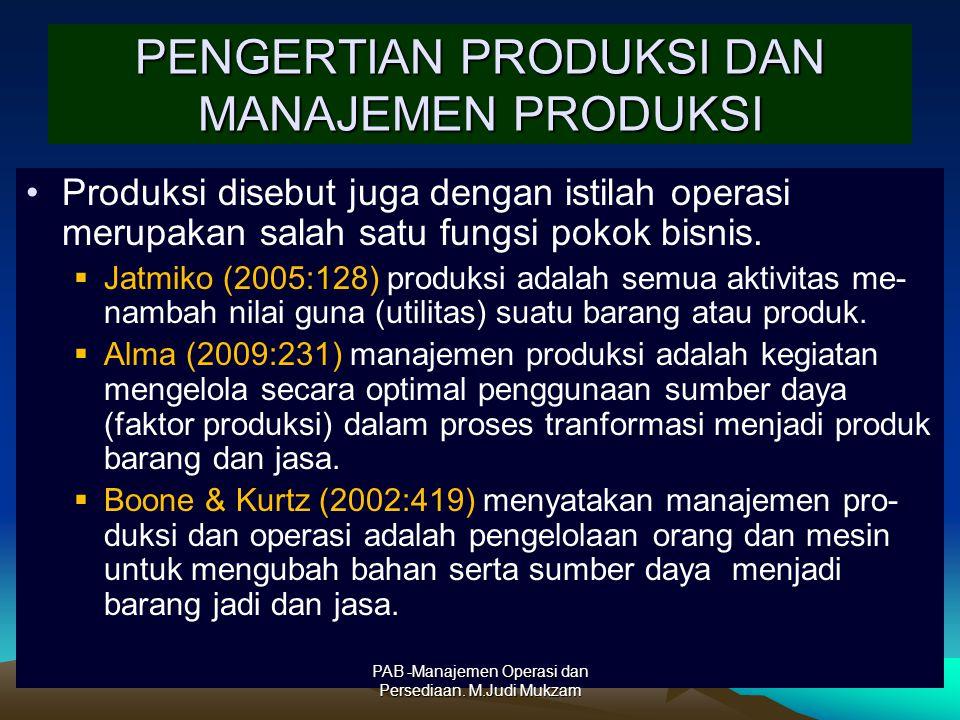 PENGERTIAN PRODUKSI DAN MANAJEMEN PRODUKSI Produksi disebut juga dengan istilah operasi merupakan salah satu fungsi pokok bisnis.  Jatmiko (2005:128)