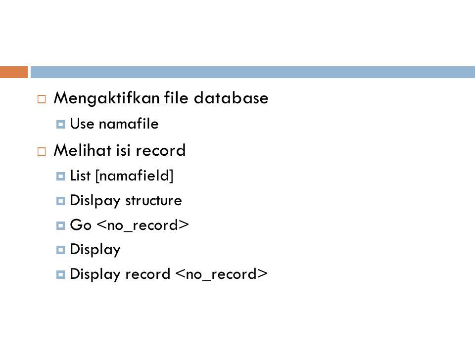  Melihat record berdasarkan kriteria  List [namafield] for