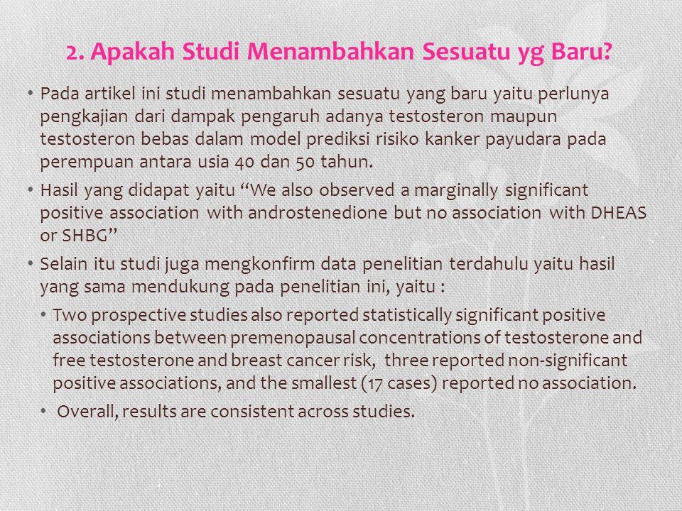 2. Apakah Studi Menambahkan Sesuatu yg Baru? Pada artikel ini studi menambahkan sesuatu yang baru yaitu perlunya pengkajian dari dampak pengaruh adany