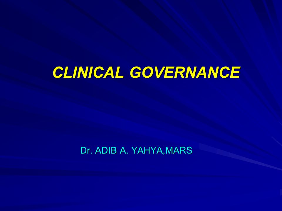 Clinical Governance is : A framework through which health care organisations are accountable for continuously improving the quality of their services and safeguarding high standards of care, by creating an environment in which excellence in clinical care will flourish. (NHS)