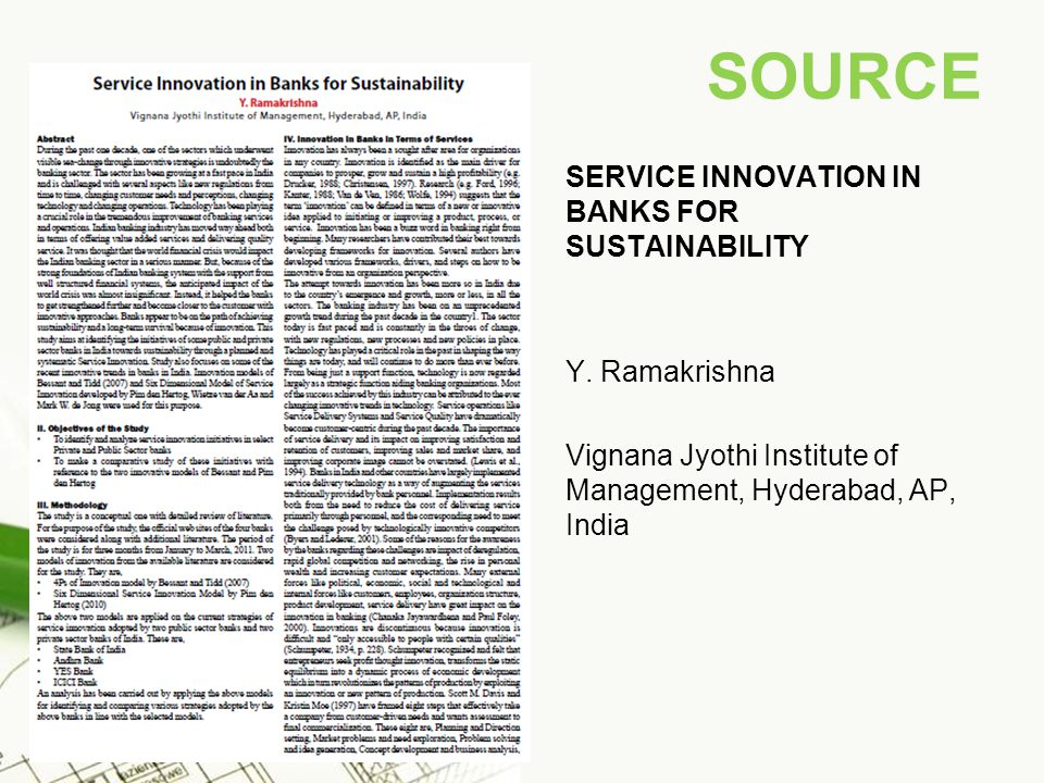 SOURCE SERVICE INNOVATION IN BANKS FOR SUSTAINABILITY Y. Ramakrishna Vignana Jyothi Institute of Management, Hyderabad, AP, India