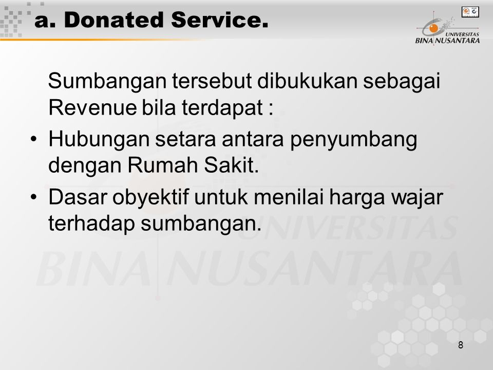 8 a. Donated Service.