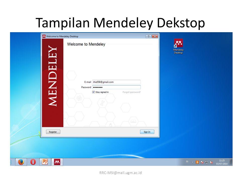 Tampilan Mendeley Dekstop RRC-MSI@mail.ugm.ac.id