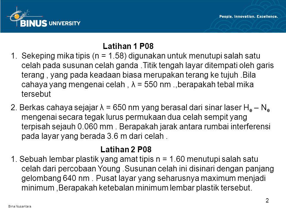 Bina Nusantara 3 Tugas Mandiri 6 (P09) Kelompok 1.