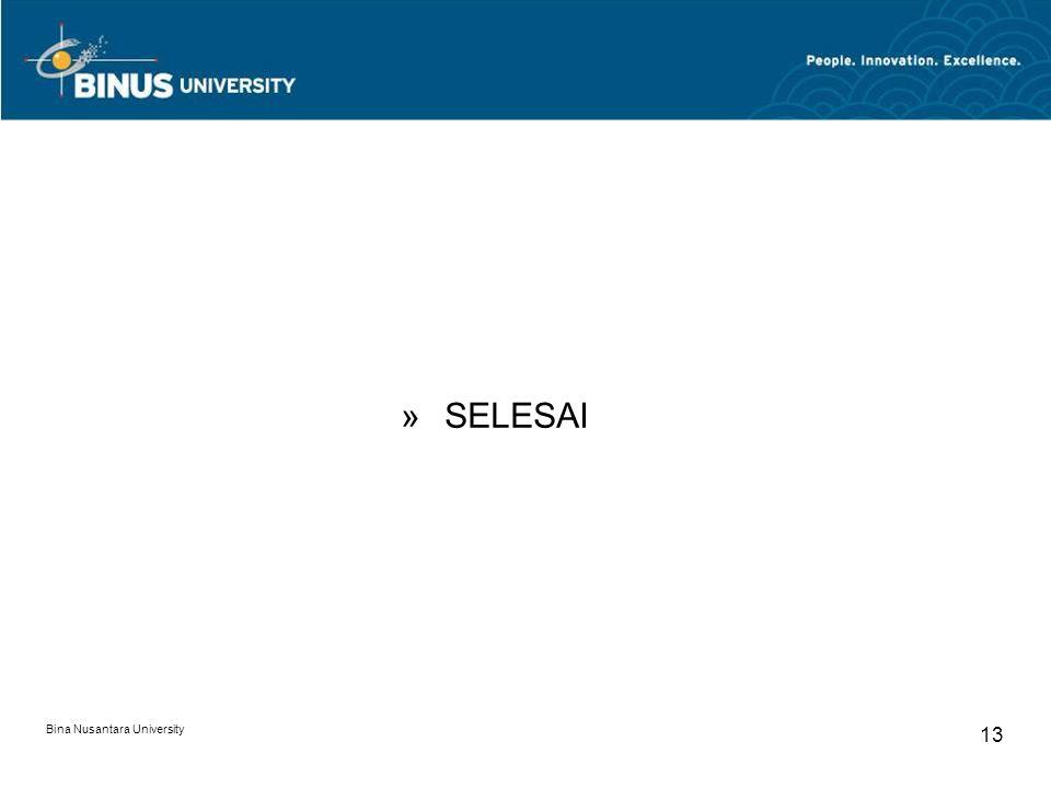 Bina Nusantara University 13 »SELESAI