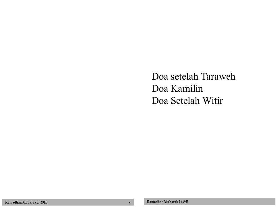 Doa setelah Taraweh Doa Kamilin Doa Setelah Witir Ramadhan Mubarak 1429H Ramadhan Mubarak 1429H 9