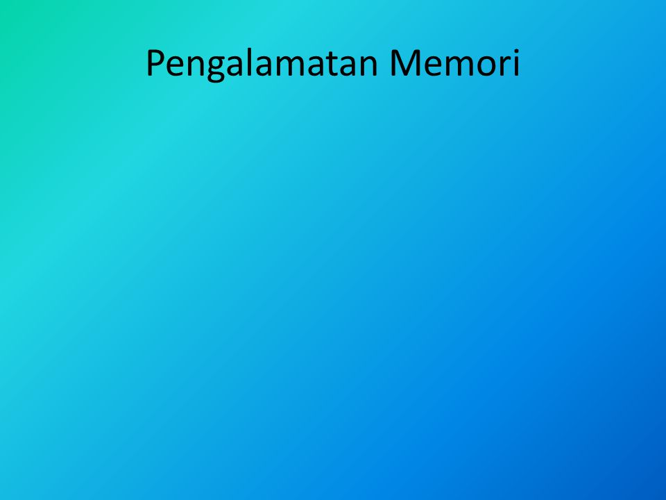 Secara garis besar, pengalamatan memori dapat dibedakan atas : 1.Pengalamatan secara fisik (Physical addressing) 2.Pengalamatan secara relatif (Relative addressing) 3.Pengalamatan secara logika (Logical addressing)
