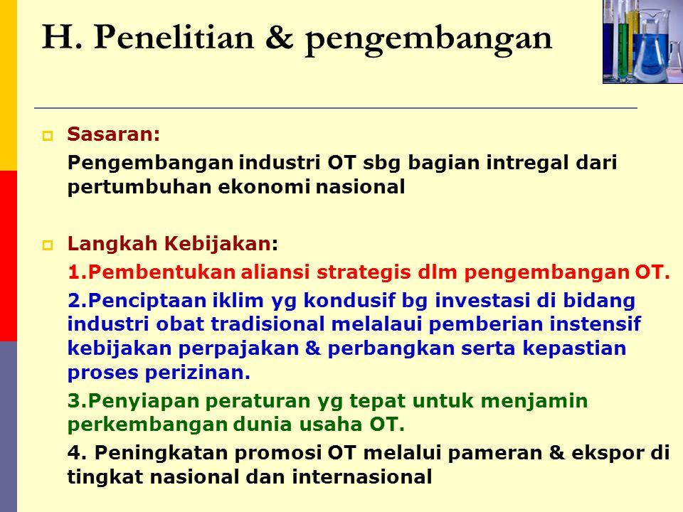Lanjutan langkah kebijakan Penelitian dan pengembangan 4.