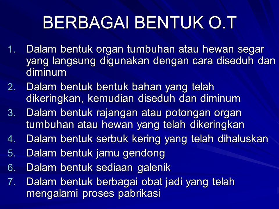BERBAGAI BENTUK O.T 1.