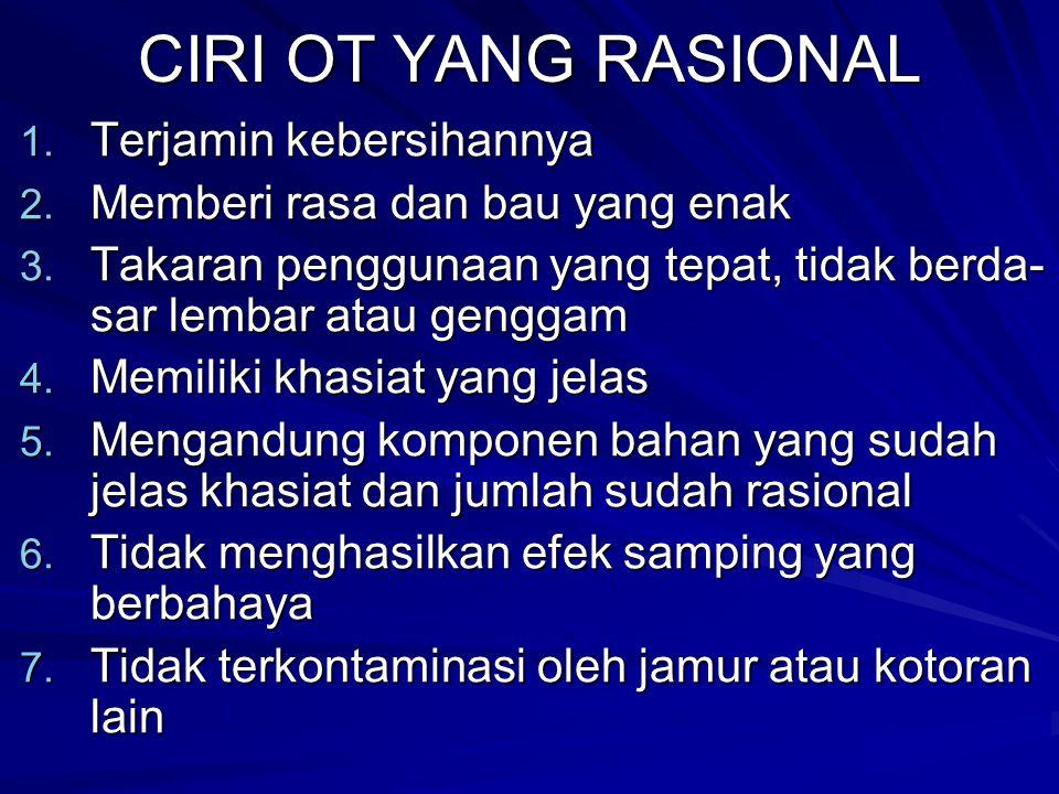 CIRI OT YANG RASIONAL 1.Terjamin kebersihannya 2.