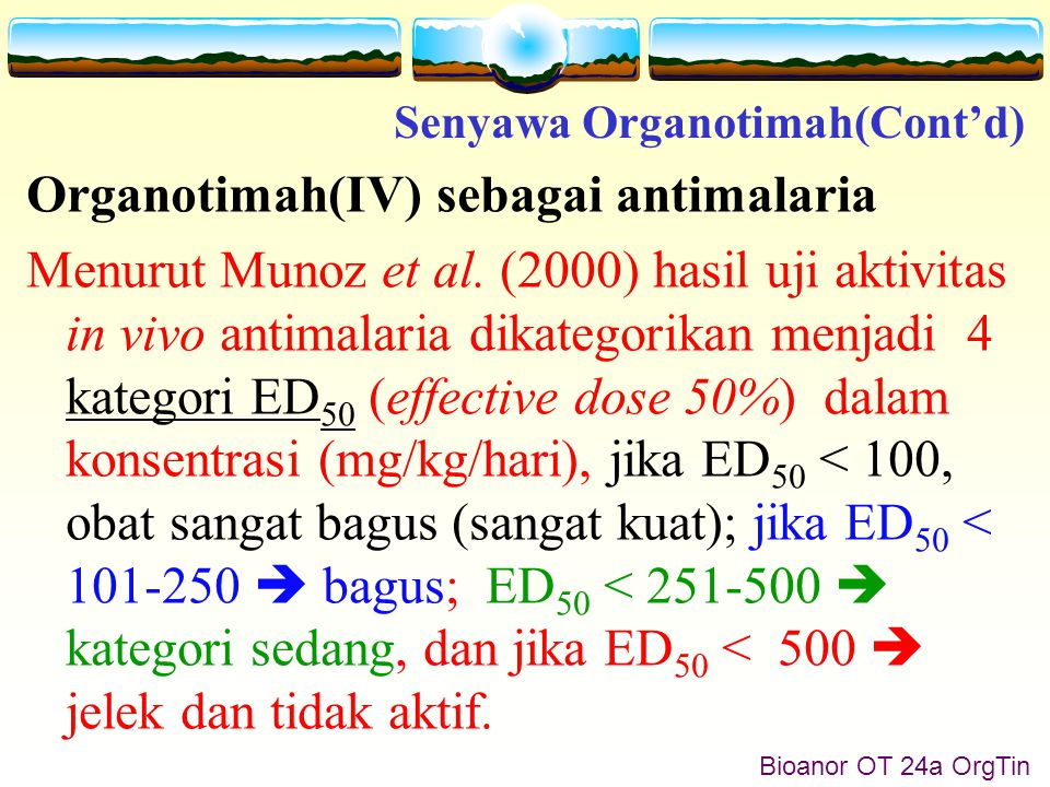 Bioanor OT 33 OrgTin Senyawa karbohidratorganotimah(IV)  sangat mudah dikarakterisasi terutama dengan analisis multinuclear NMR ( 119 Sn, 1 H dan 13 C).