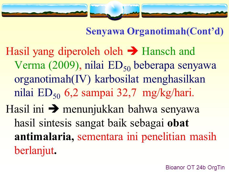 Bioanor OT 24c OrgTin Hidrolisis Organotimah Penting dilakukan  dilihat dari faktor lingkungan dan aspek kesetimbangannya yaitu untuk mengetahui keadaan senyawa-senyawa ini di dalam air.