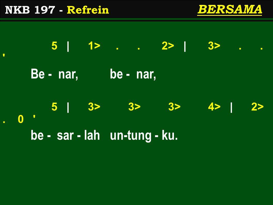 5 | 1>..2> | 3>.. Be - nar, be - nar, 5 | 3> 3> 3> 4> | 2>.