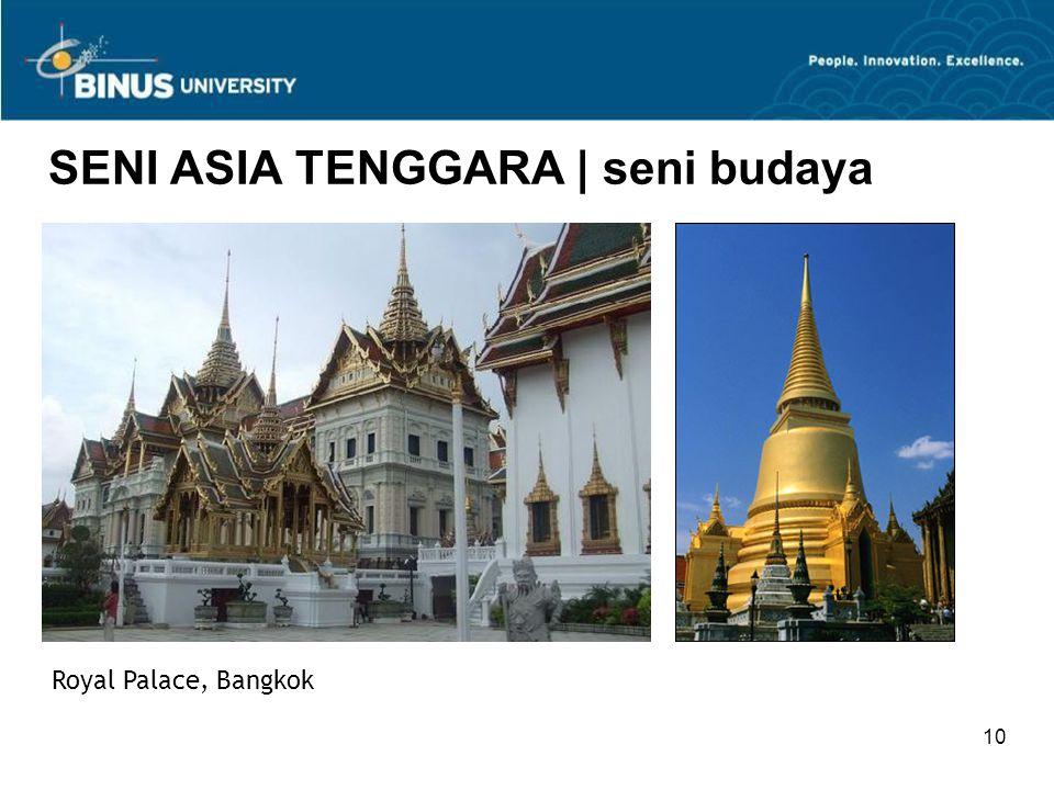 10 SENI ASIA TENGGARA | seni budaya Royal Palace, Bangkok