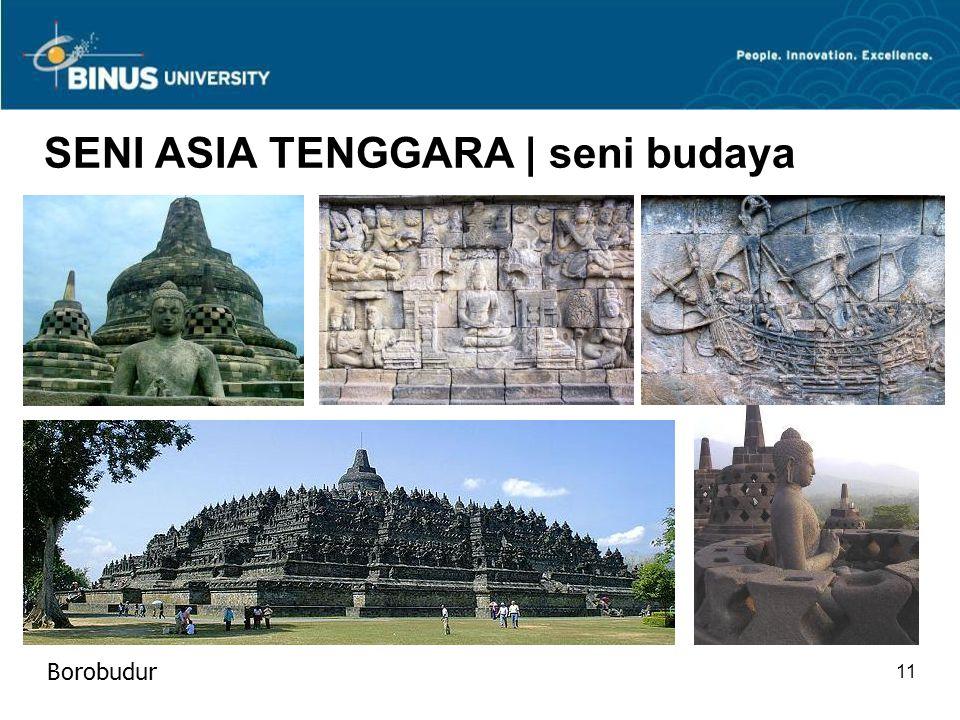 11 SENI ASIA TENGGARA | seni budaya Borobudur