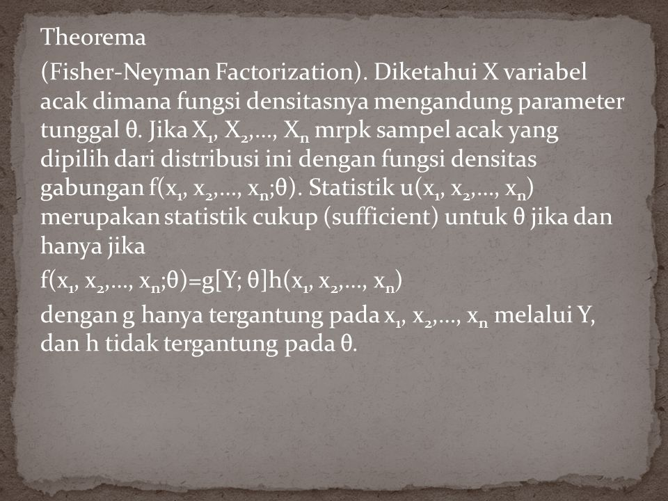 Theorema (Fisher-Neyman Factorization).
