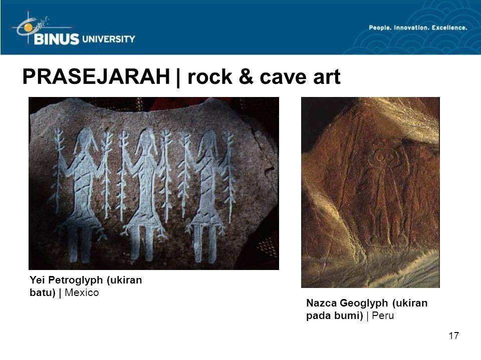 16 PRASEJARAH | rock & cave art Gua Pech Merle| Perancis | 17.000 SM Gua Altamira | Spanyol | 30.000 SM