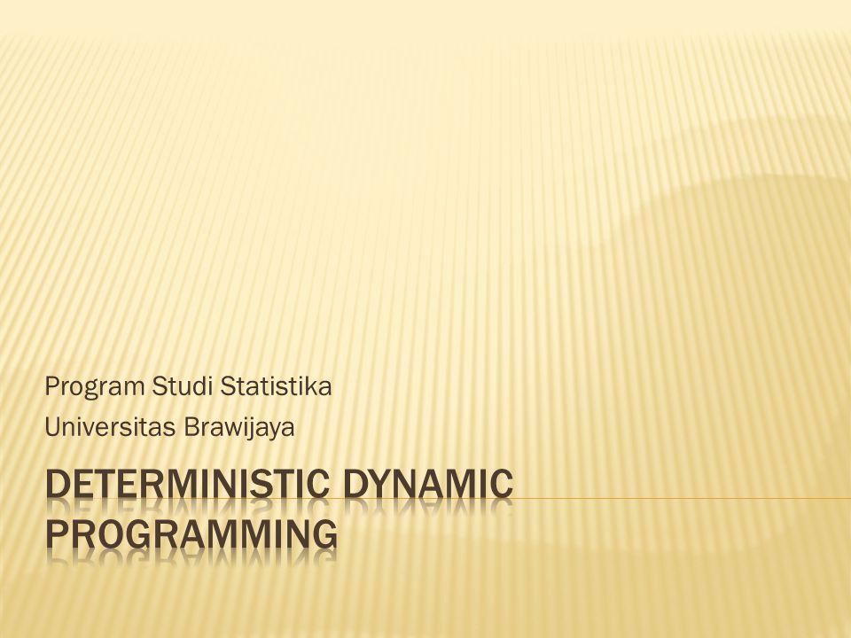 62  Dynamic programming problems biasanya diselesaikan menggunakan program komputer.