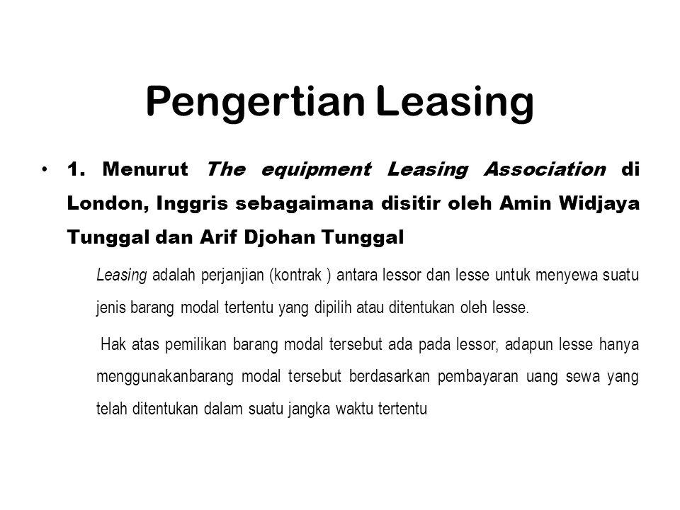 3.Sales type lease (Lease Penjualan) Lease penjualan biasanya dilakukan oleh perusahaan industri yang menjual lease barang hasil produksinya.