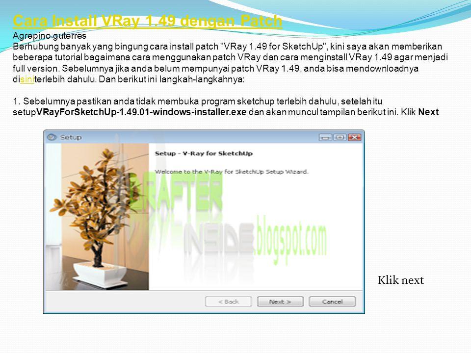 2. Klik I accept the terms of the license agreement , kemudian klik Next